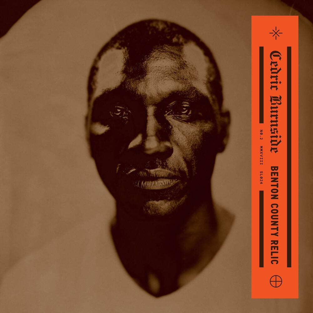 Cedric Burnside - Benton County Relic [LP]