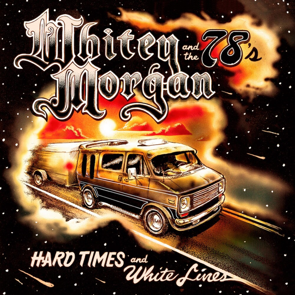 Whitey Morgan - Hard Times And White Lines [LP]