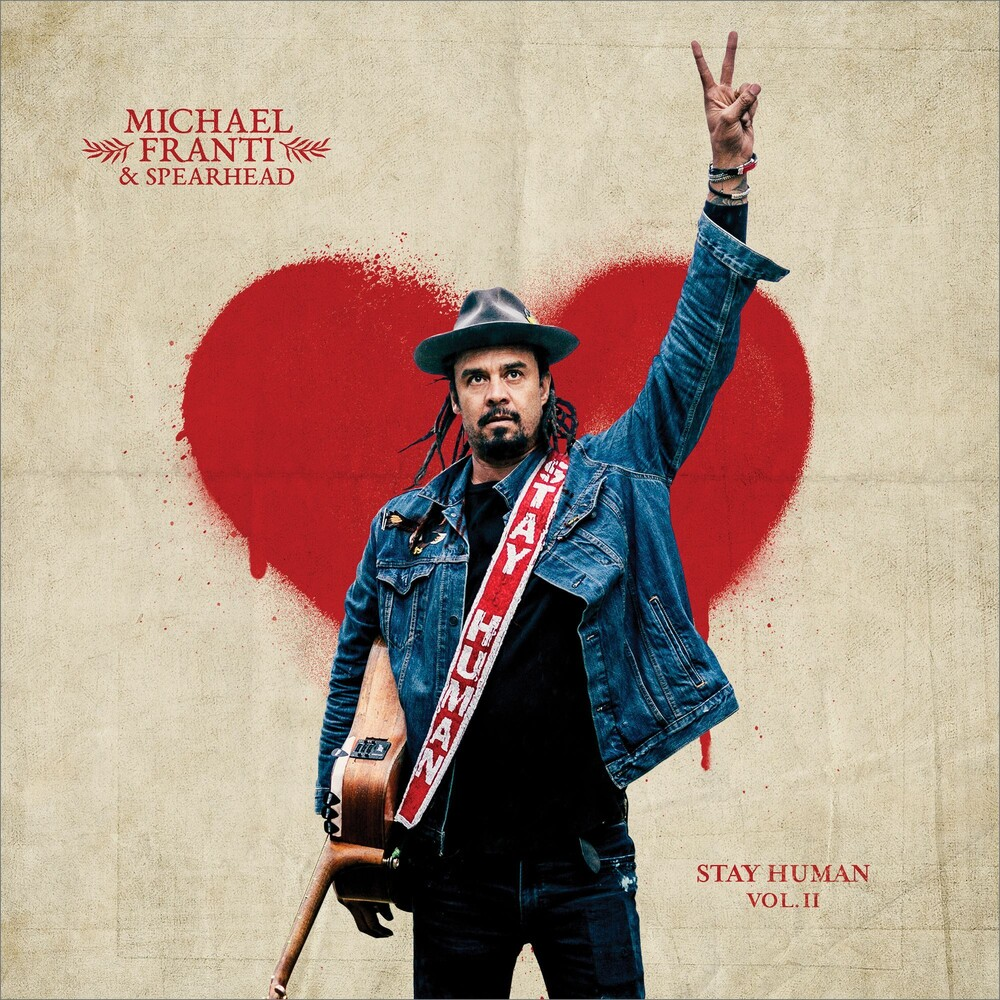Michael Franti & Spearhead - Stay Human Vol. II [LP]