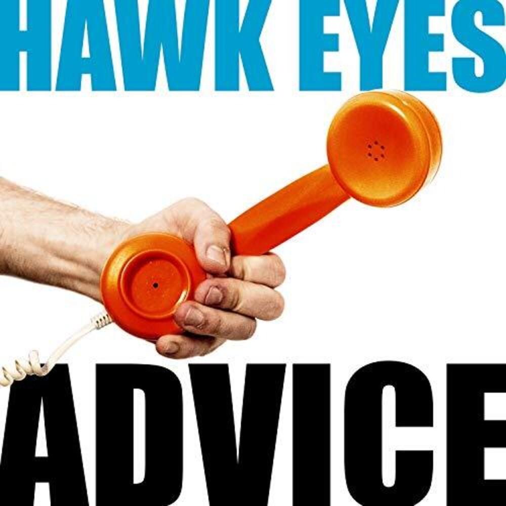 Hawk Eyes - Advice [Digipak]