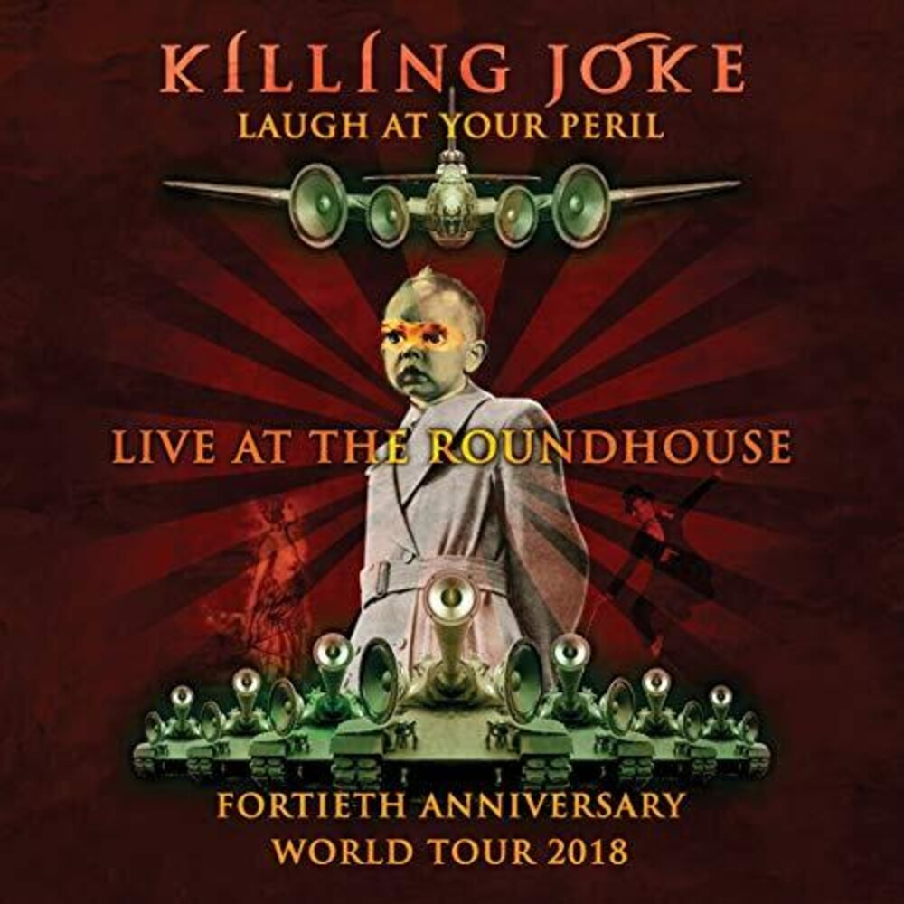 Killing Joke - Laugh At Your Peril: Live At The Roundhouse