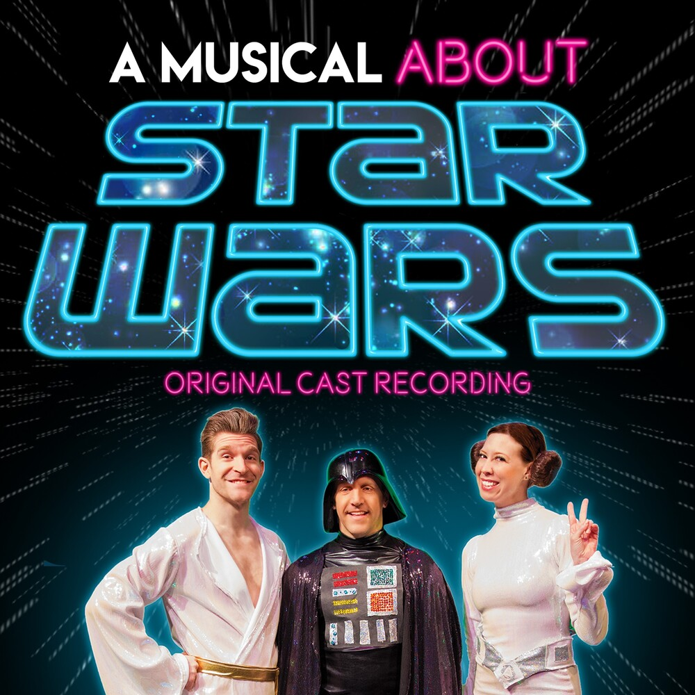 - Musical About Star Wars (Original Cast Recording)