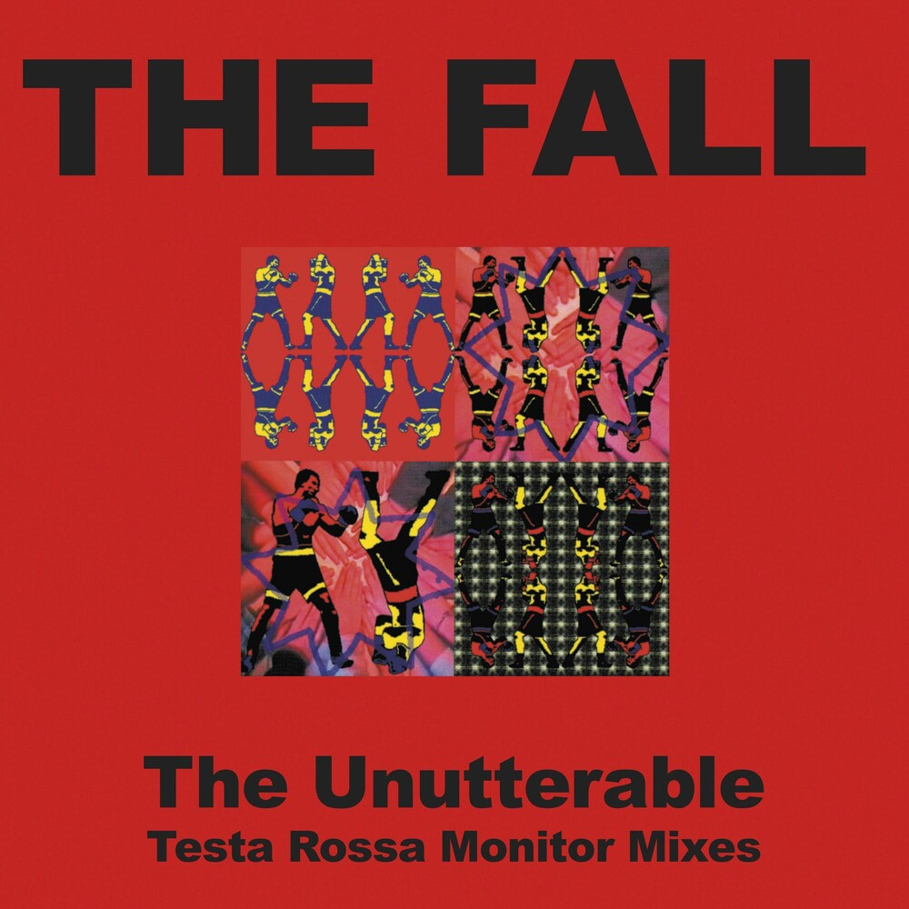 The Fall - Unutterable: Testa Rossa Monitor Mixes [Record Store Day] (Uk)