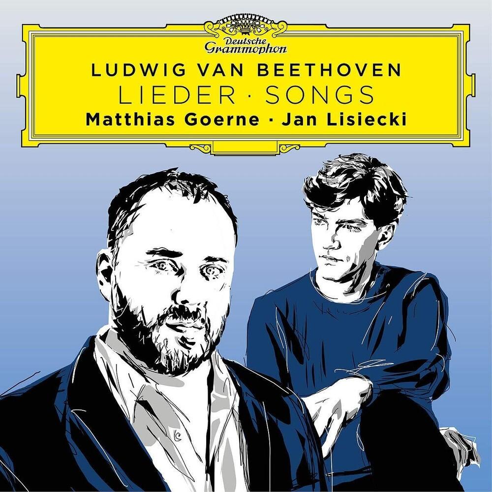 Goerne / Lisiecki - Beethoven Songs