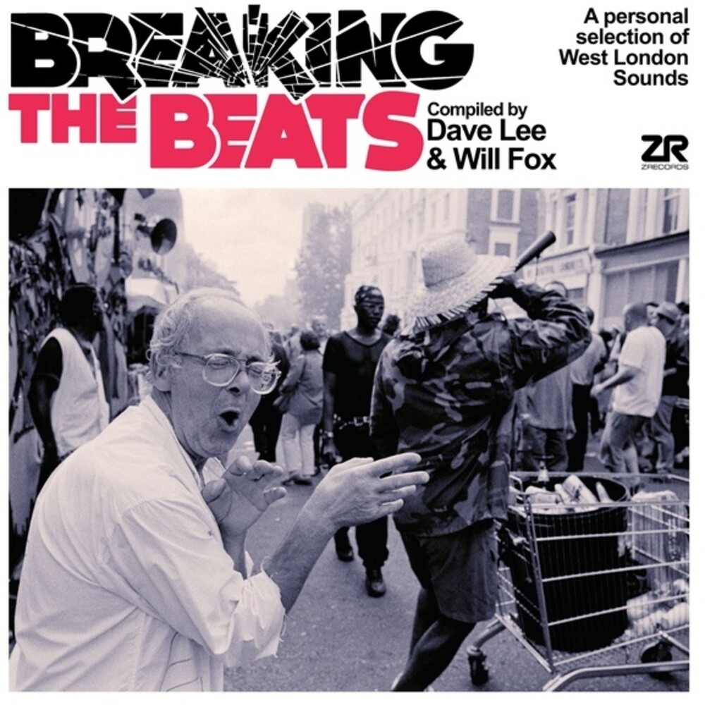 Joey Negro & Fox,Will - Breaking The Beats: A Personal Selection of West London Sounds