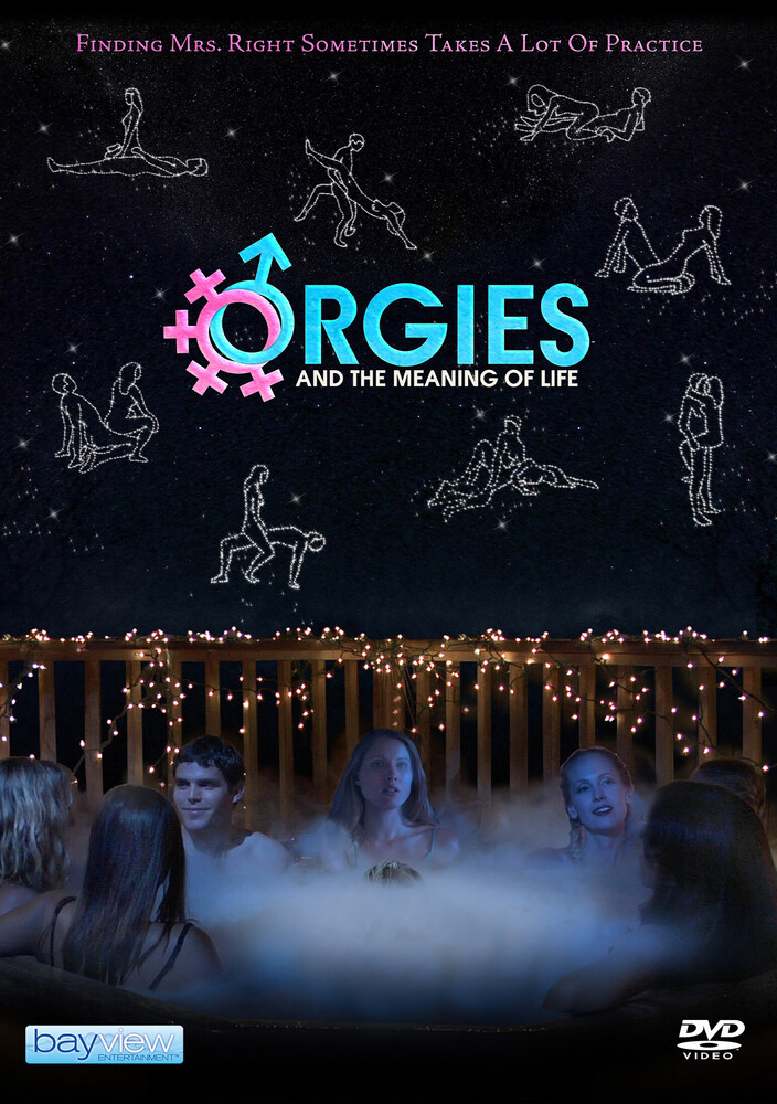 Orgies & the Meaning of Life - Orgies And The Meaning Of Life