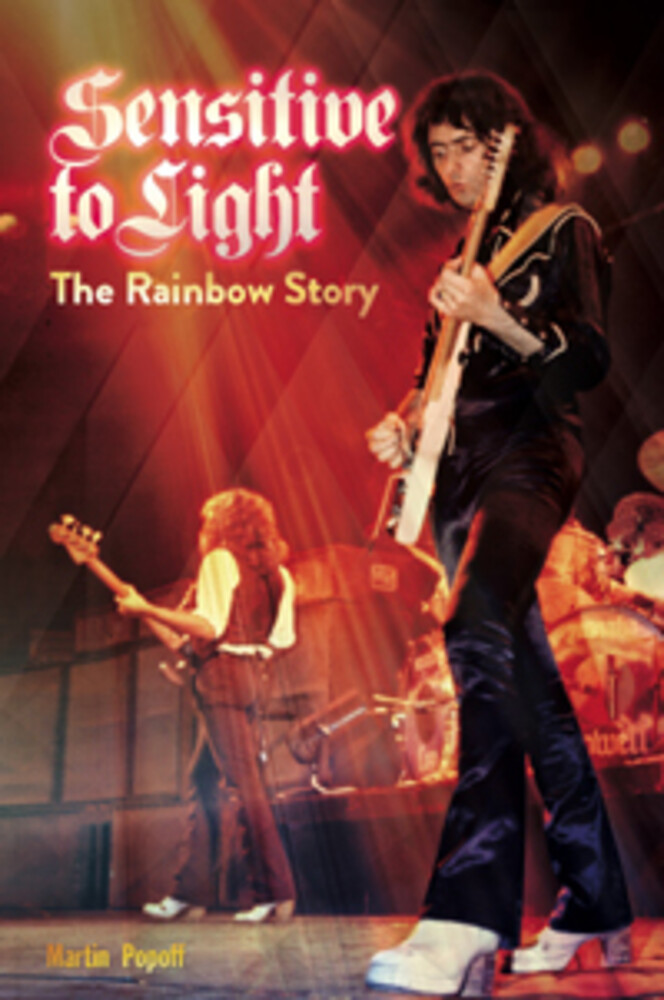 - Senstive To Light: The Rainbow Story (Martin Popoff)