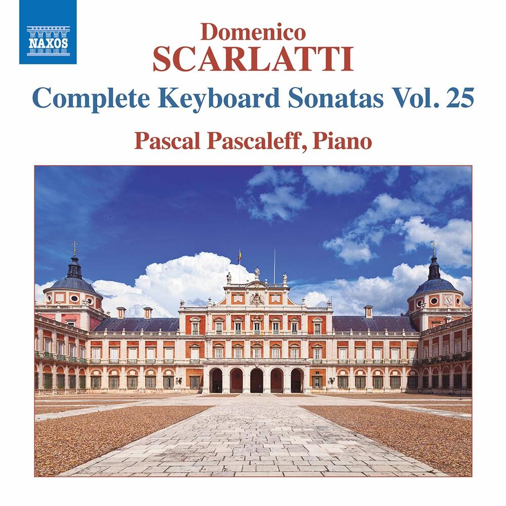 Scarlatti / Pascaleff - Complete Keyboard Sonatas 25