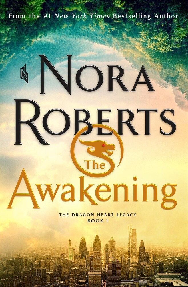 Roberts, Nora - The Awakening: The Dragon Heart Legacy, Book 1