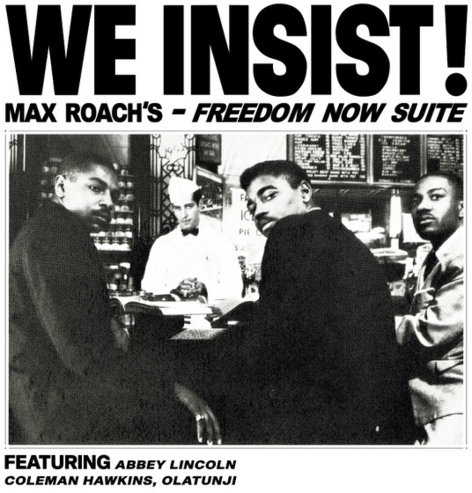 Max Roach - We Insist Max Roach's Freedom Now Suite