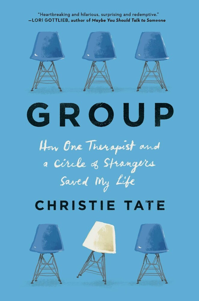 - Group: How One Therapist and a Circle of Strangers Saved My Life