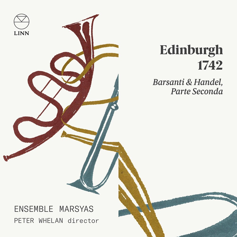 Barsanti / Ensemble Marsyas / Whelan - Edinburgh 1742