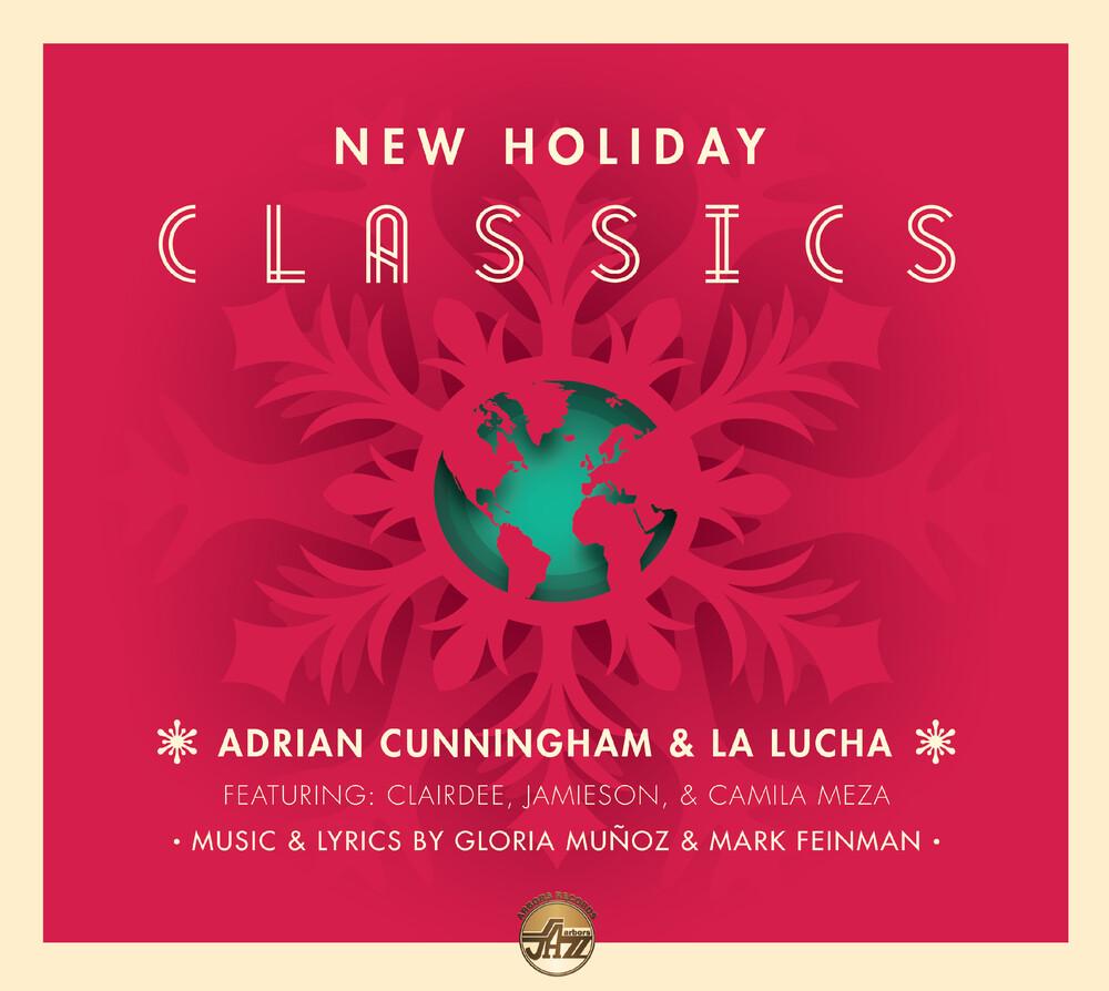 Adrian Cunningham & La Lucha - New Holiday Classics