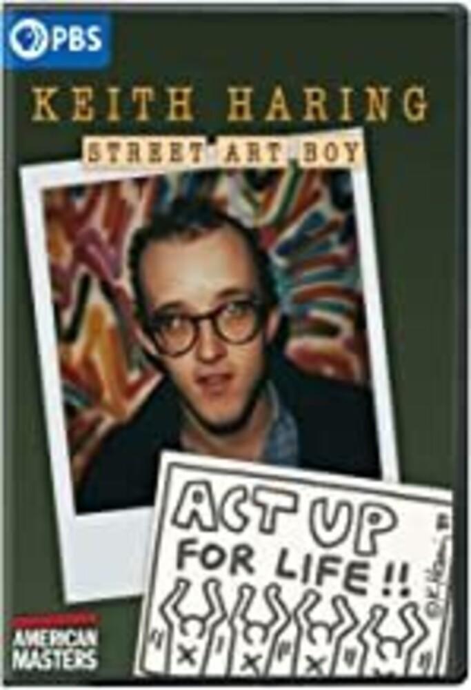 American Masters: Keith Haring: Street Art Boy - American Masters: Keith Haring: Street Art Boy