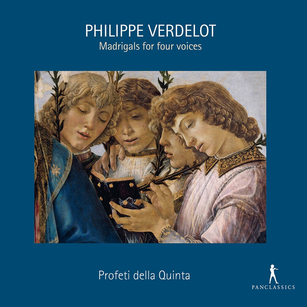 Verdelot / Profeti Della Quinta - Madrigals For Four Voices