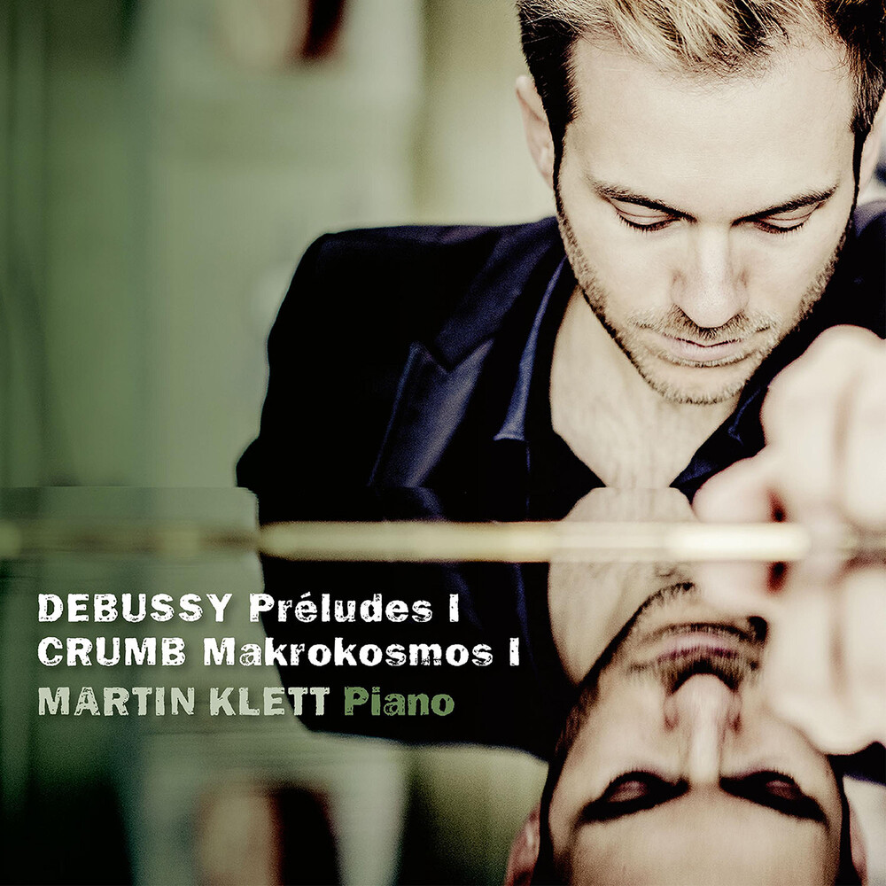 Crumb / Klett - Preludes I / Mikrokosmos I