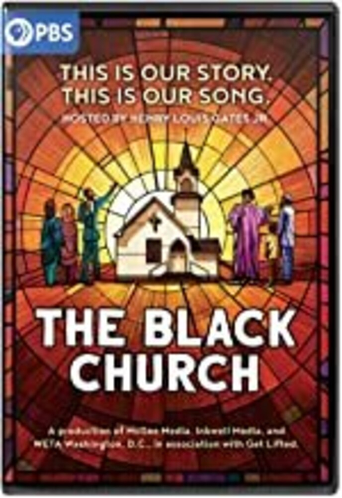 Black Church: This Is Our Story This Is Our Song - The Black Church: This Is Our Story, This Is Our Song