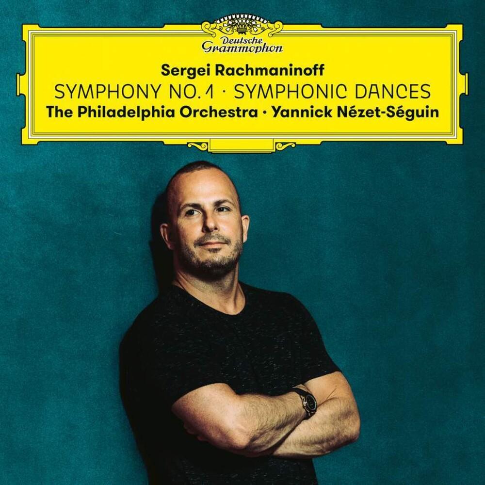 Rachmaninoff / Nezet-Seguin / Philadelphia Orch - Symphony No 1 / Symphonic Dances