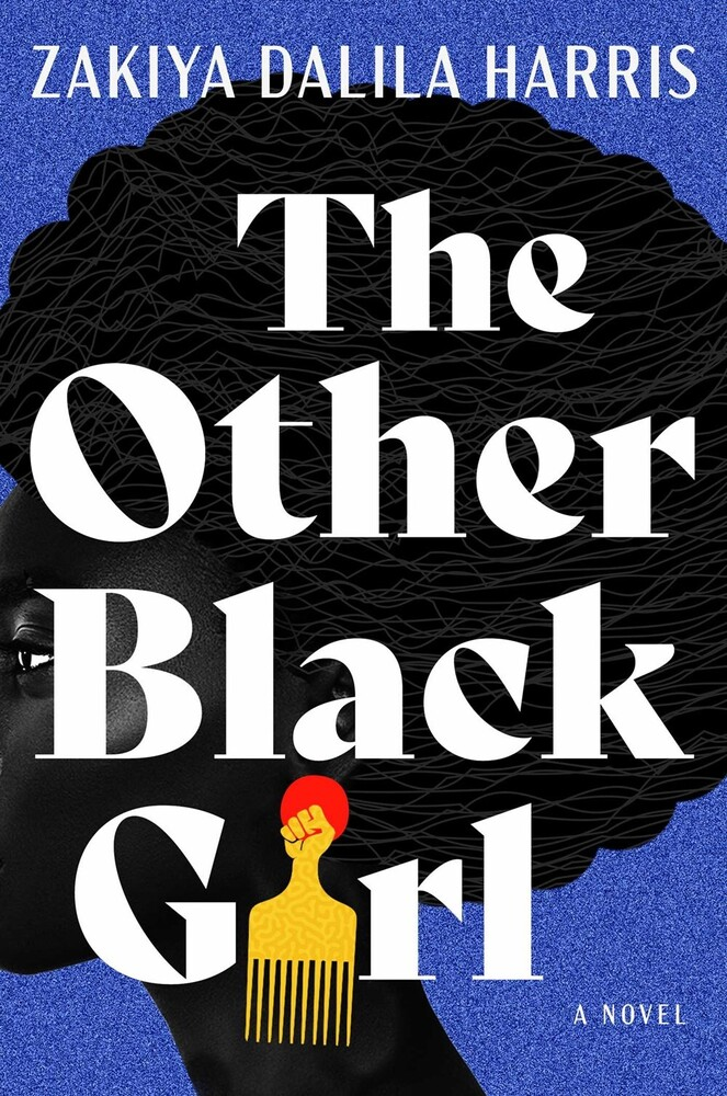 Harris, Zakiya Dalila - The Other Black Girl: A Novel