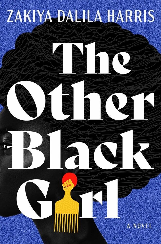 Harris, Zakiya Dalila - The Other Black Girl: A Novel