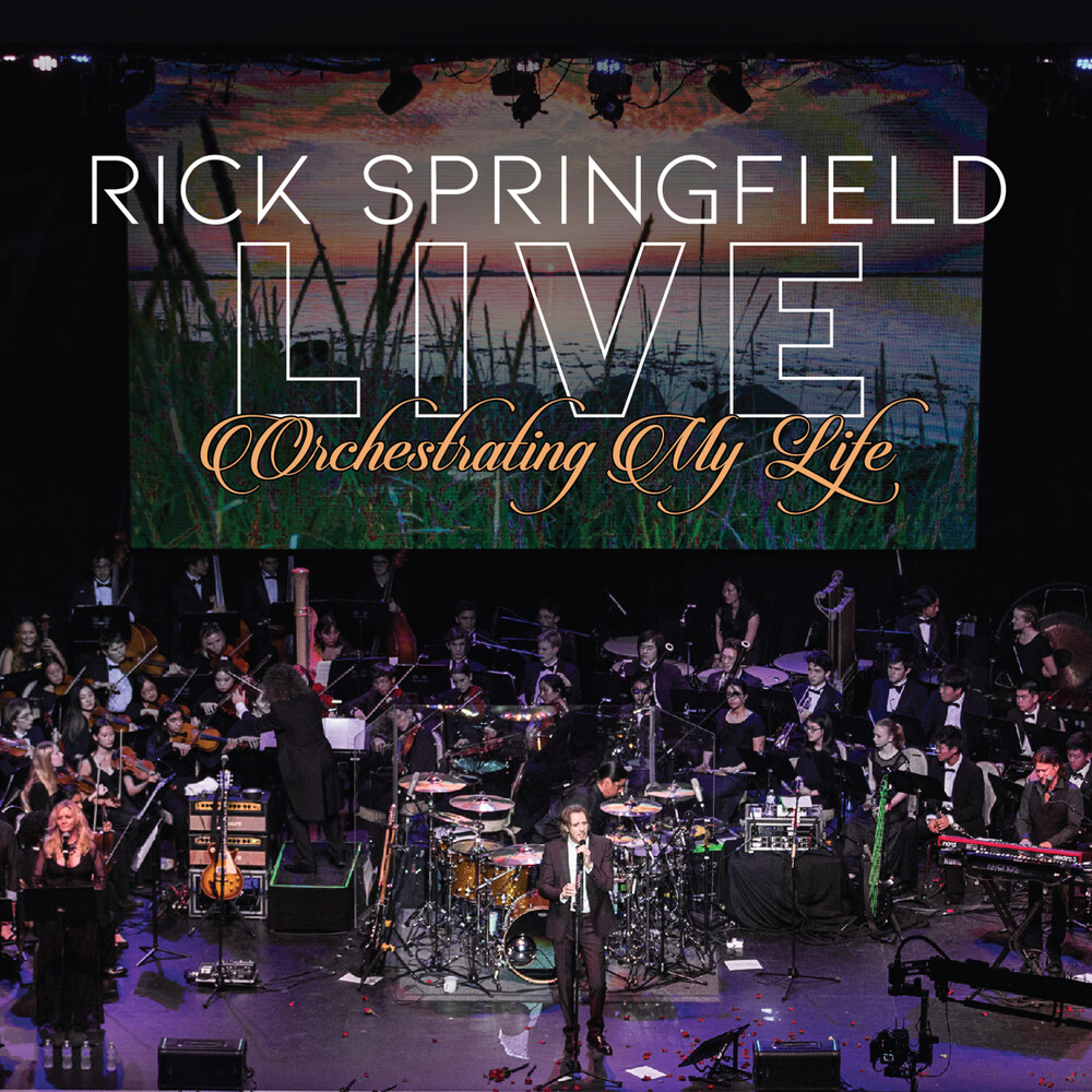 Rick Springfield - Orchestrating My Life: Live (Uk)