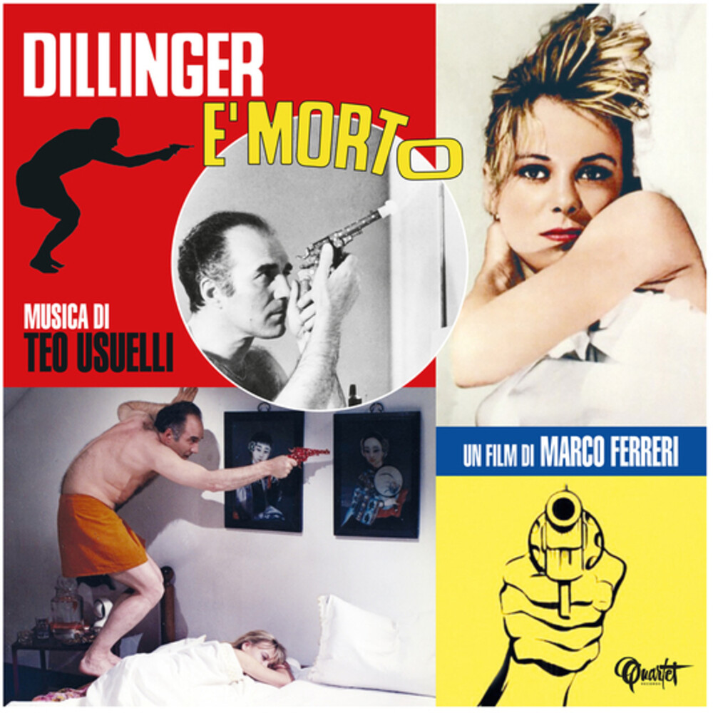 Teo Usuelli  (Ita) - Dillinger E Morto (Dillinger Is Dead) (Original Soundtrack)
