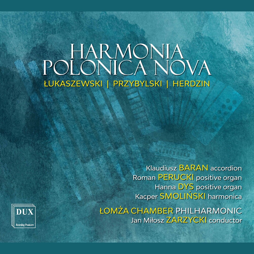 Herdzin / Lomza Chamber Philharmonic / Zarazycki - Harmonia Polonica Nova