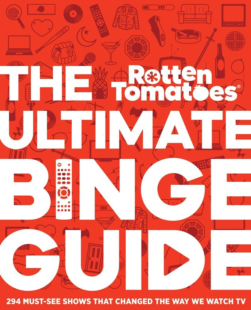 Editors Of Rotten Tomatoes - Rotten Tomatoes The Ultimate Binge Guide (Hcvr)