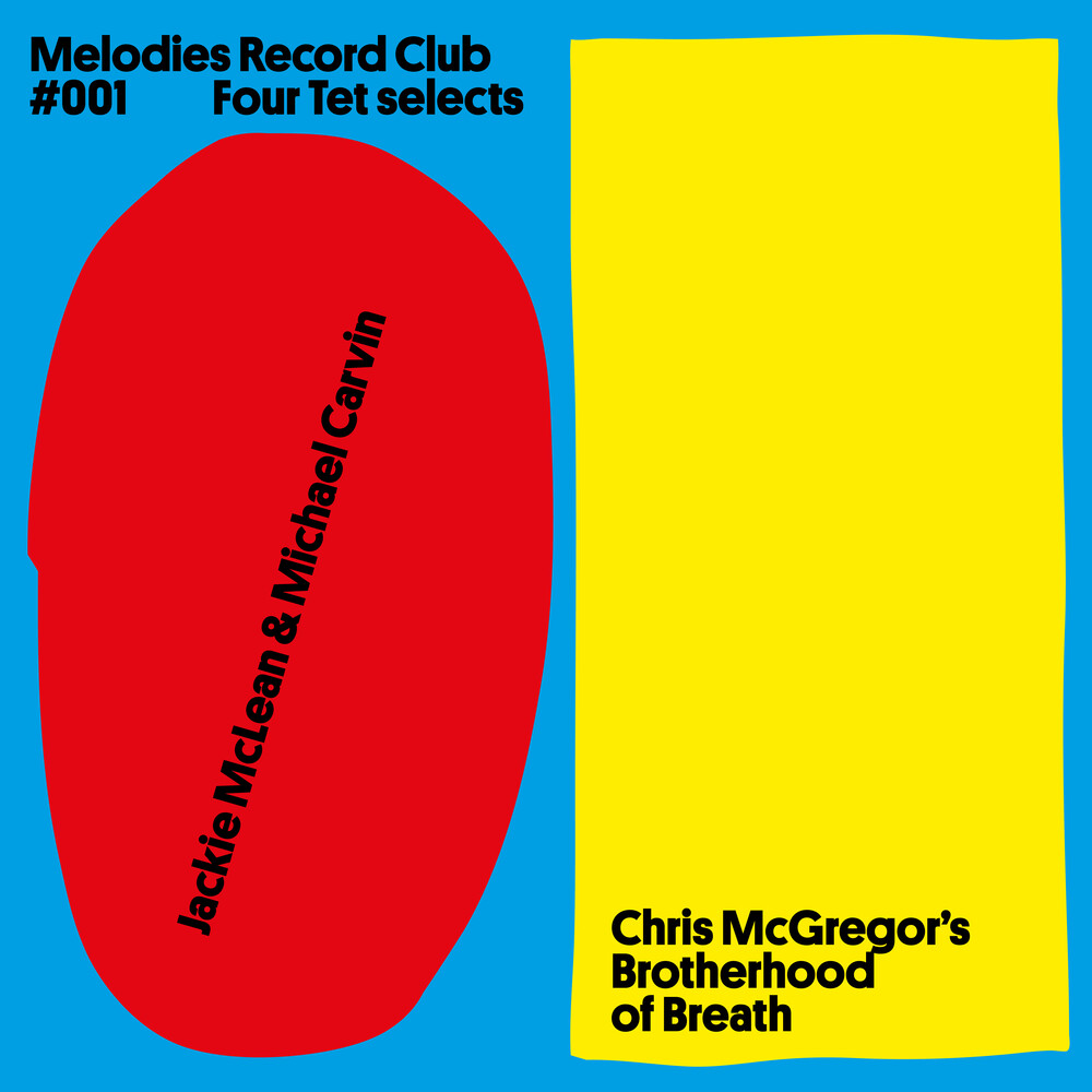 Jackie Mclean  / Carvin,Michael / Mcgregor,Chris - Melodies Record Club 001 : Four Tet Selects (Uk)