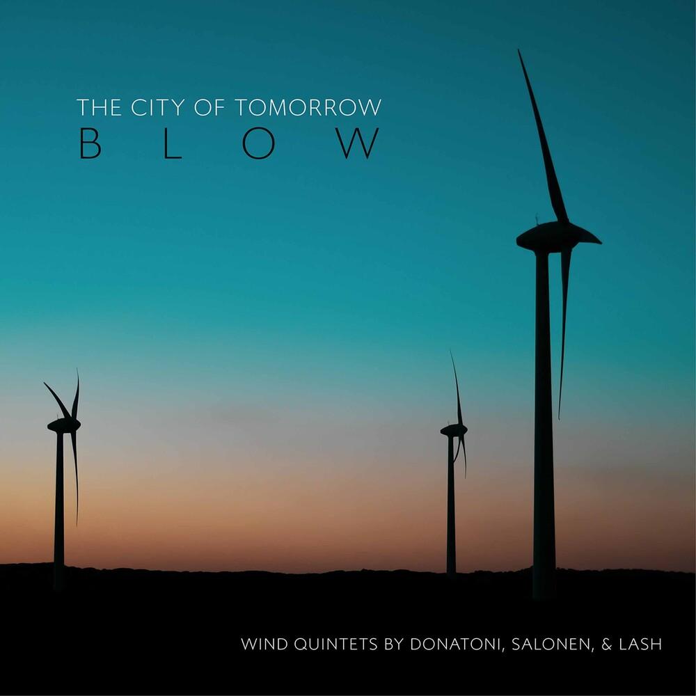 Donatoni / City Of Tomorrow - Blow