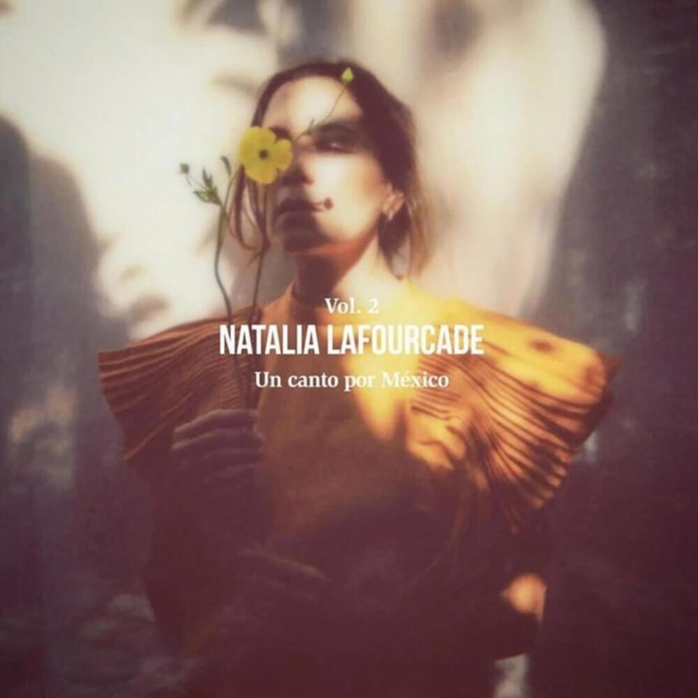 Natalia Lafourcade - Un Canto Por Mexico (Volume 2)