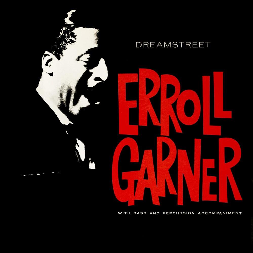 Erroll Garner - Dreamstreet (Octave Remastered Series)