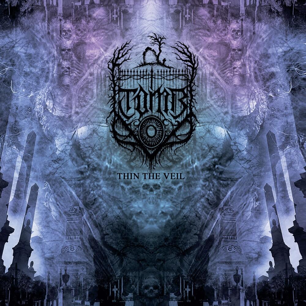 Tomb - Thin The Veil