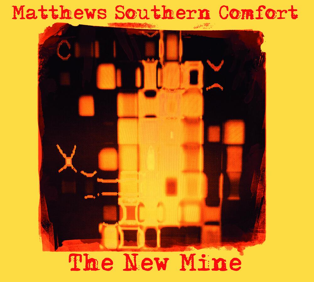 Matthews Southern Comfort - New Mine