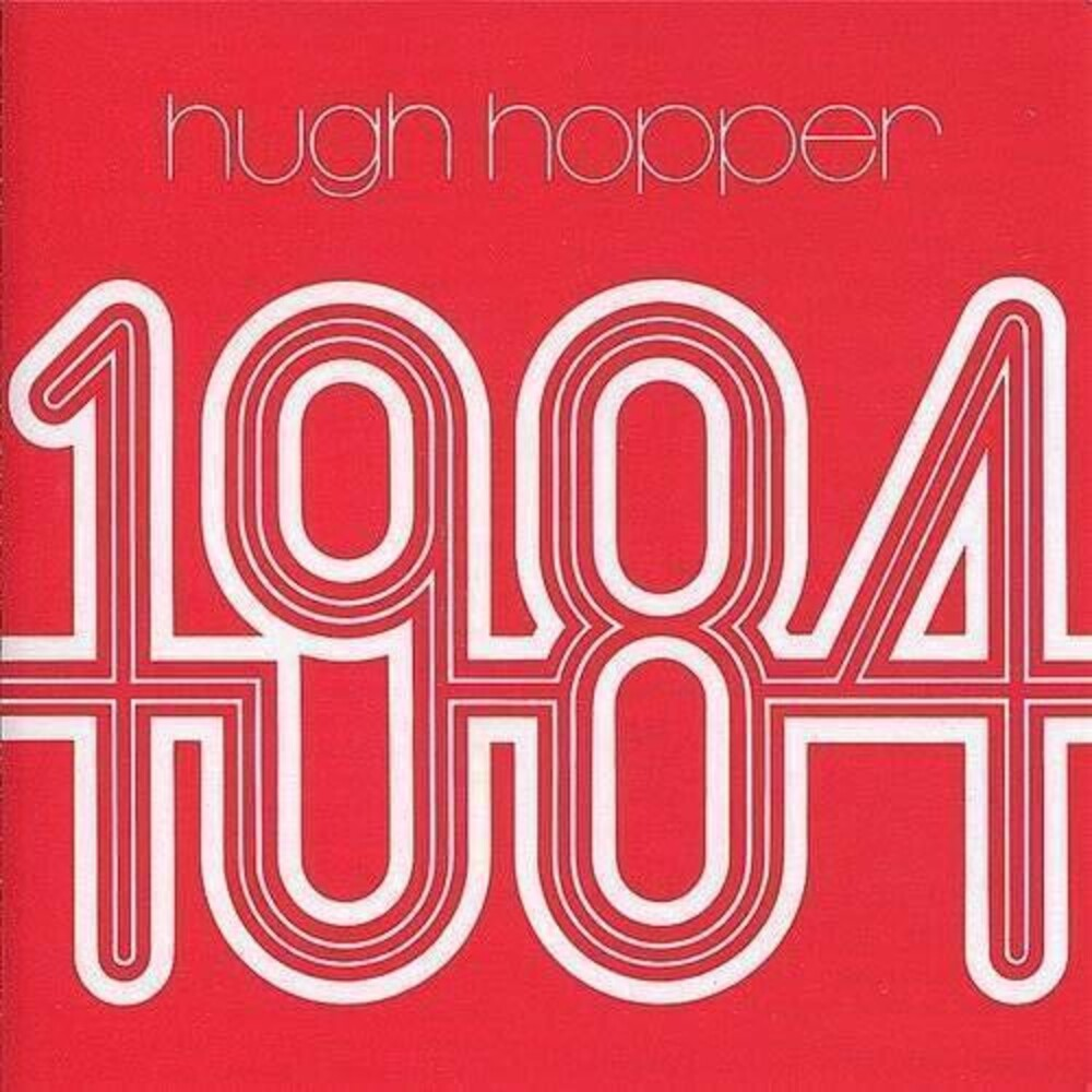 Hugh Hopper - 1984 [Indie Exclusive] (Red) [Indie Exclusive]