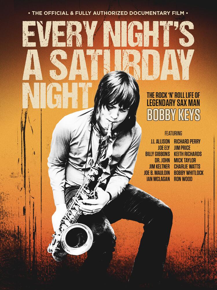 - Every Night's A Saturday Night: The Bobby Keys