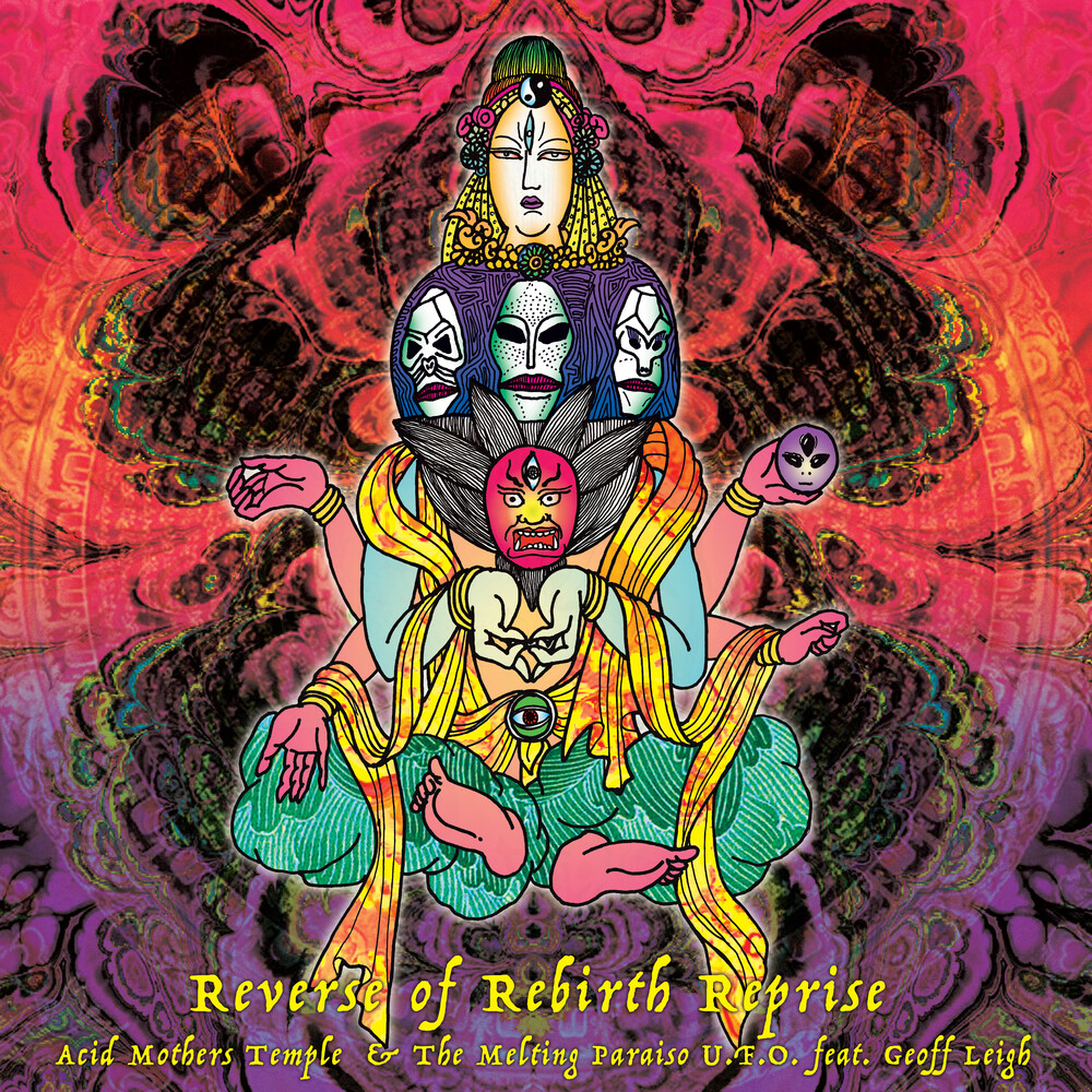 Acid Mothers Temple - Reverse Of Rebirth Reprise [Limited Edition LP]