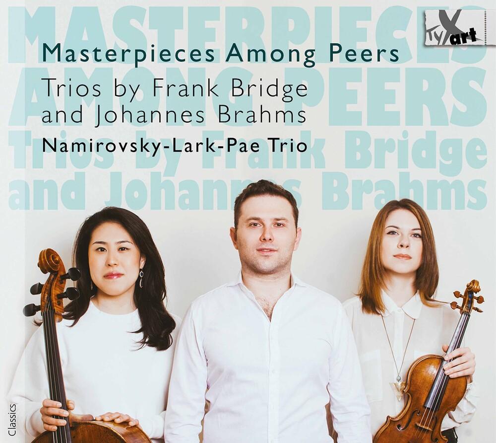 Brahms / Namirovsky-Lark-Pae Trio - Masterpieces Among Peers