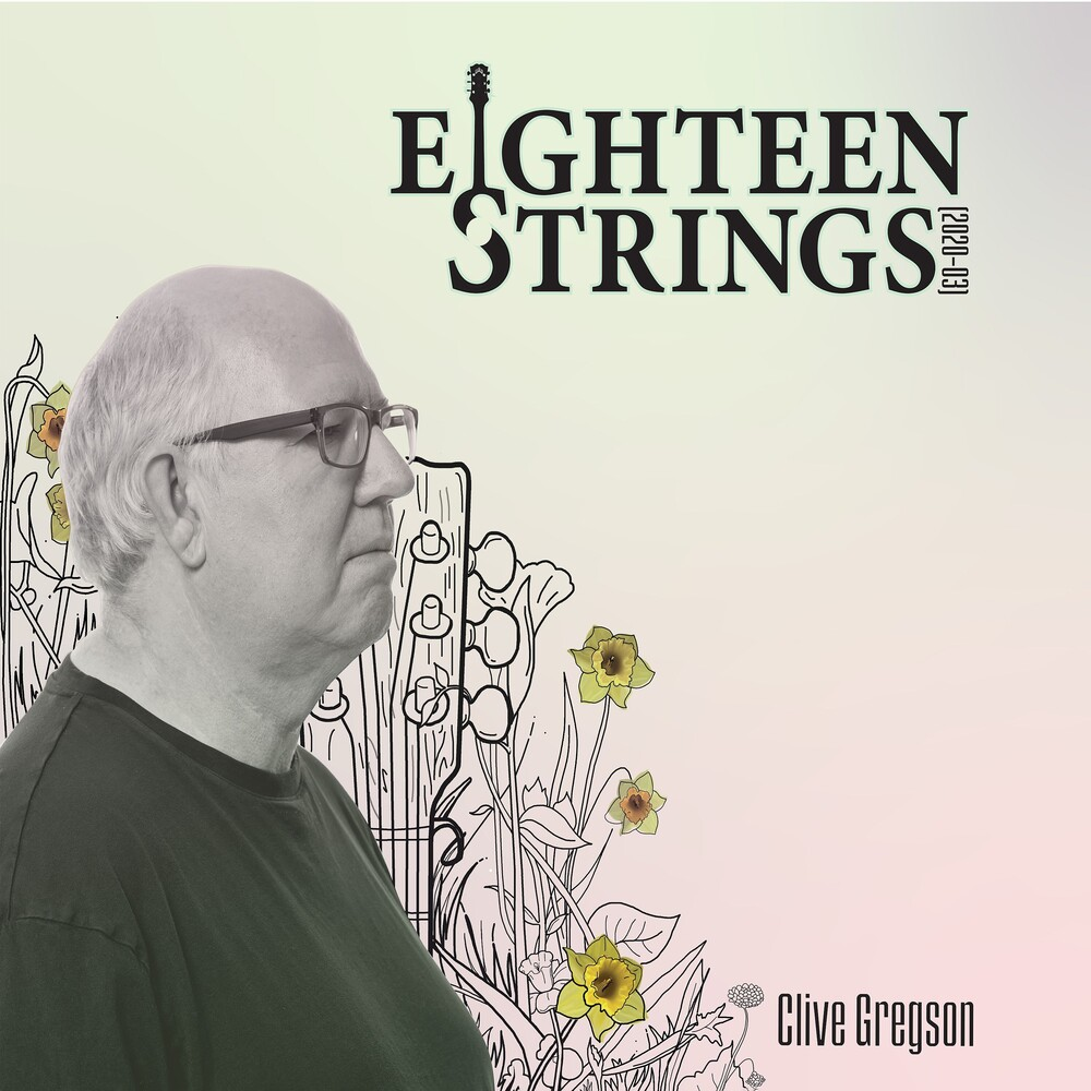 Clive Gregson - Eighteen Strings (2020-03)