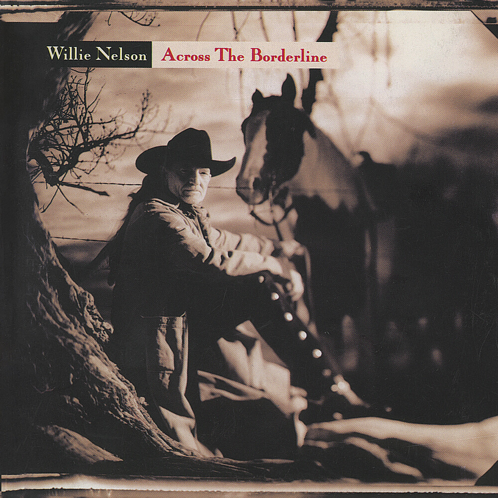 Willie Nelson - Across The Borderline (Hol)