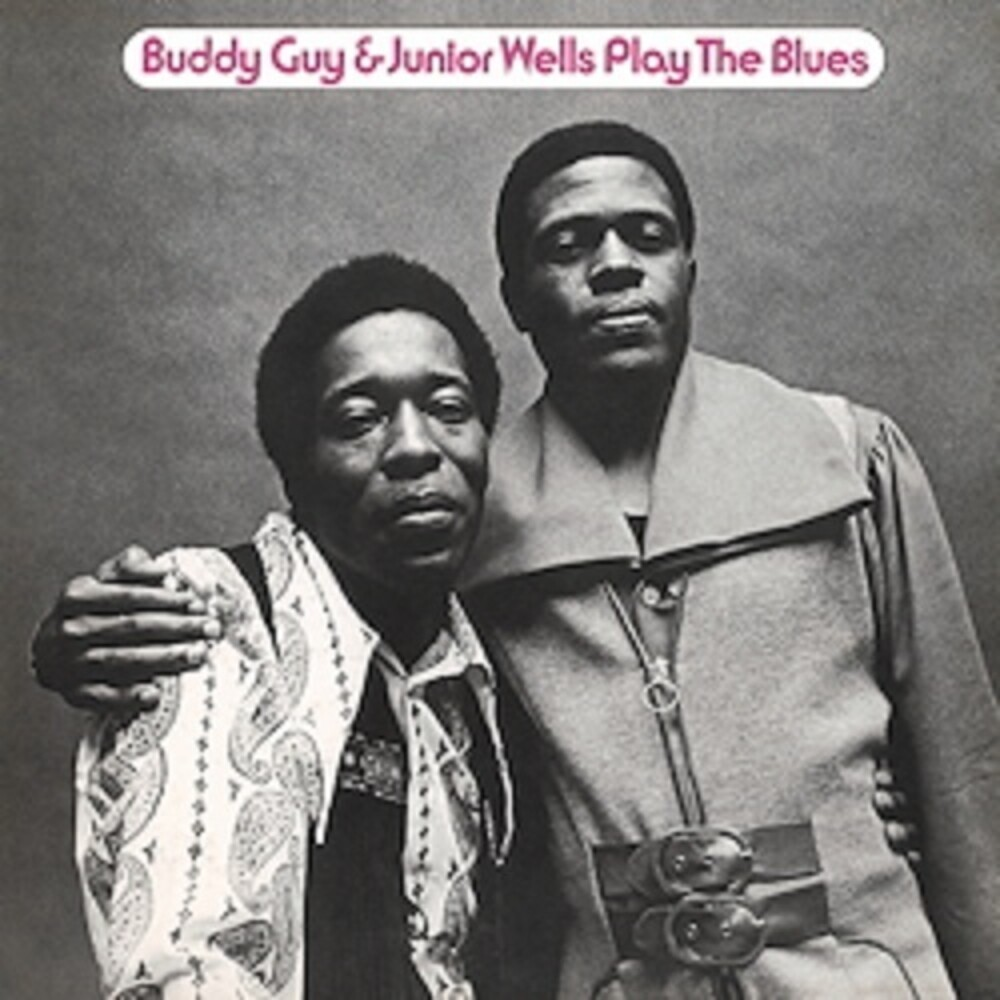 Buddy Guy / Wells,Junior - Play The Blues [180 Gram] [Remastered]