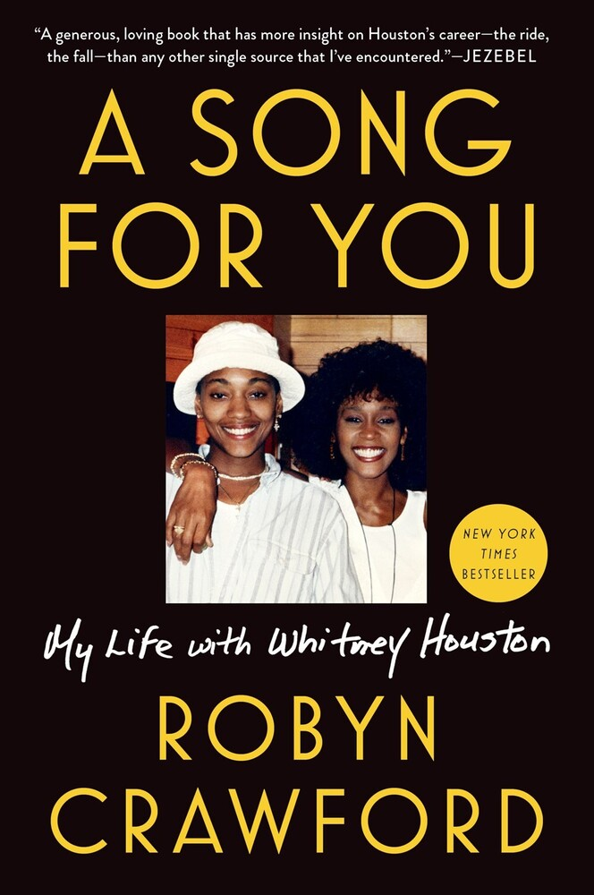 Crawford, Robyn - A Song for You: My Life with Whitney Houston