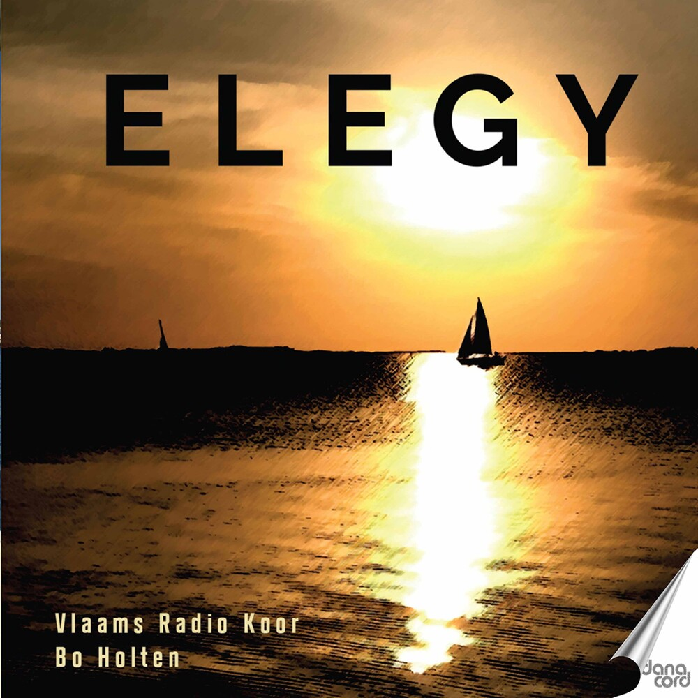 Flemish Radio Choir - Elegy