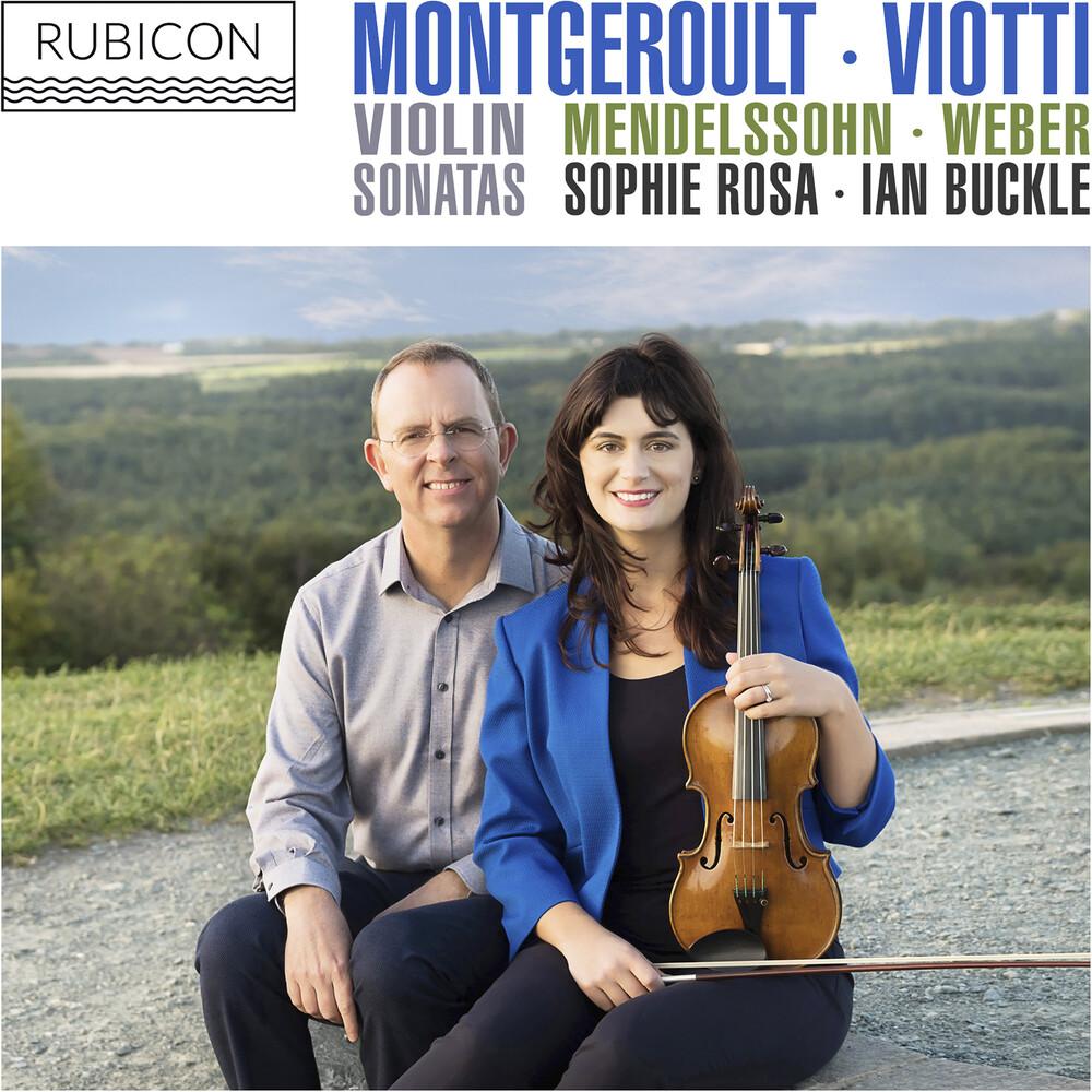 Montgeroult / Viotti / Mendelssohn / Weber - Sophie Rosa & Ian Buckle