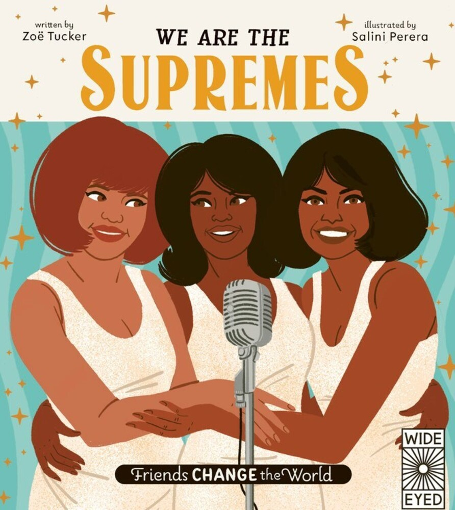 Tucker, Zoe - We Are The Supremes: Friends Change the World
