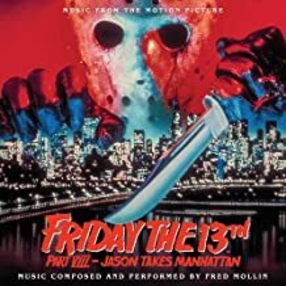 Fred Mollin  (Ita) - Friday The 13th Part 8: Jason Takes Manhattan