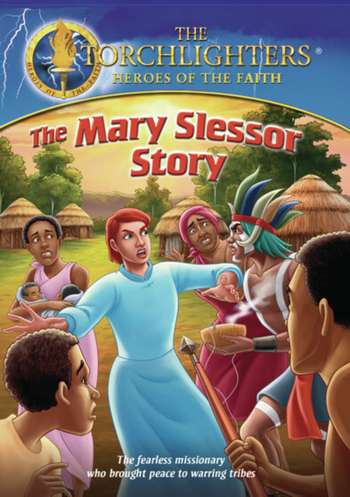 - Torchlighters: The Mary Slessor Story