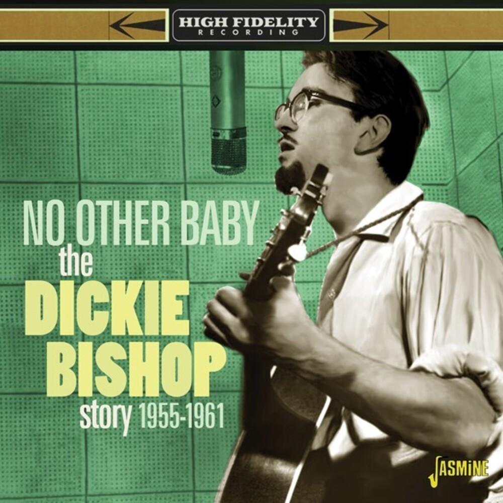 Dickie Bishop - Dickie Bishop Story: No Other Baby 1955-1961 (Uk)
