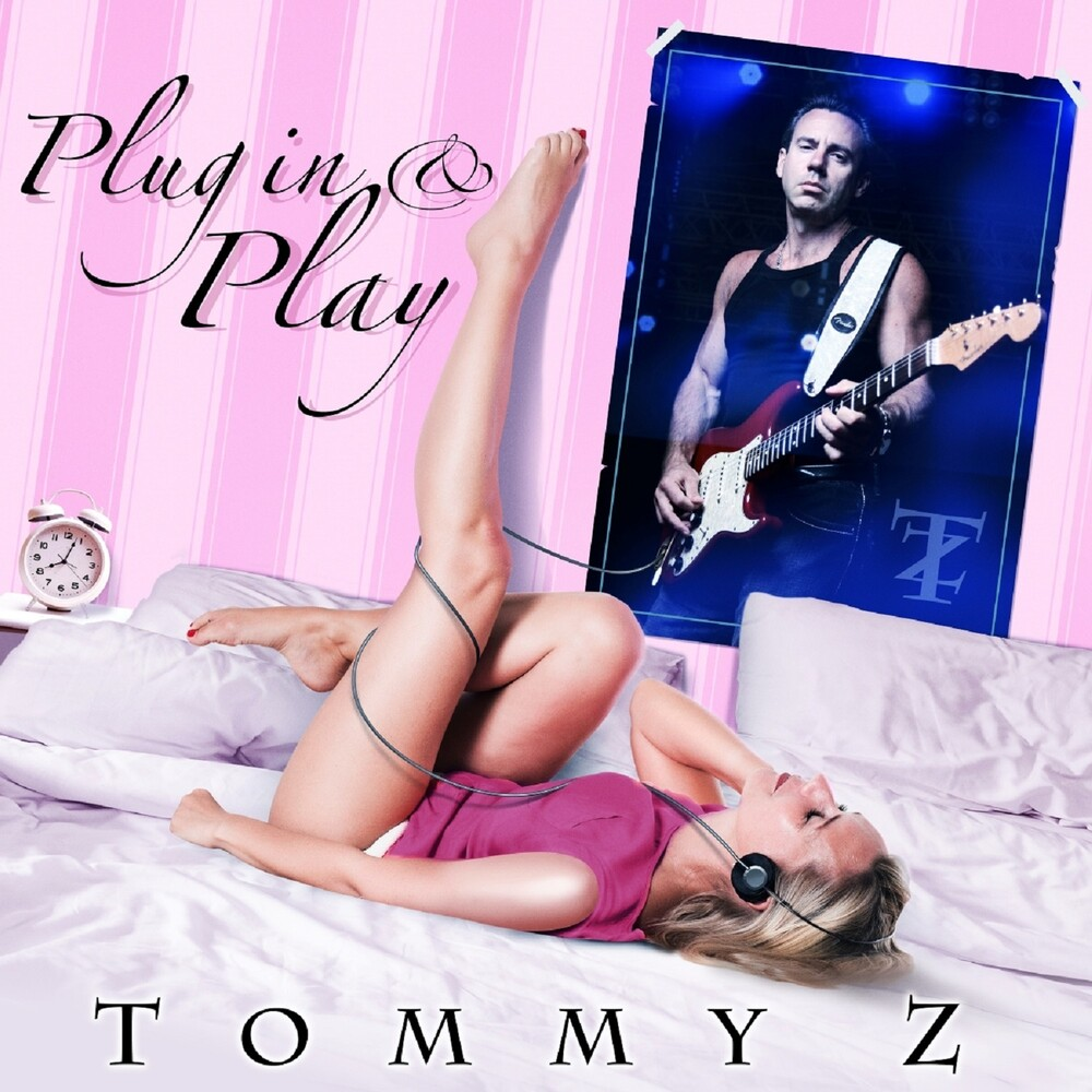 Tommy Z - Plug In And Play