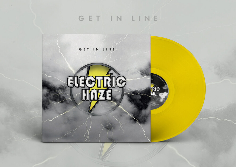 Electric Haze - Get In Line (Clear Yellow Vinyl) [Colored Vinyl] [Clear Vinyl]